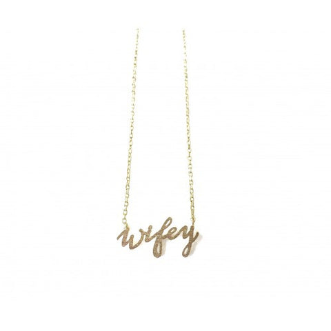 """Wifey"" Necklace"