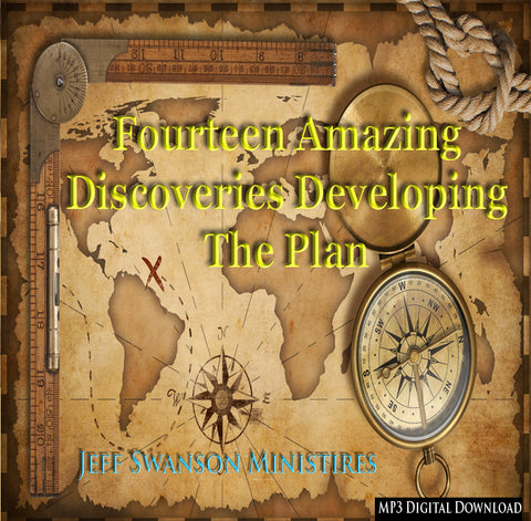 Fourteen Amazing Discoveries found while Developing The Plan (Audio Digital Download .MP3)