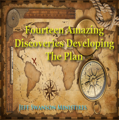 Fourteen Amazing Discoveries found while Developing The Plan (CD 1-hour)