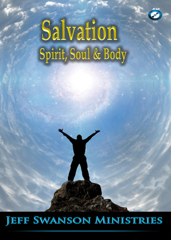 Salvation CD Series – Spirit, Soul, Body (3 Hour Audio)