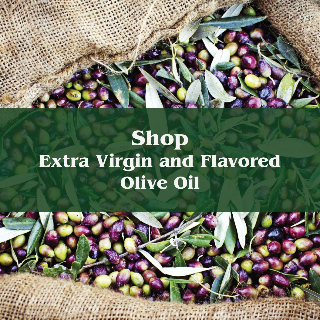 Extra Virgin and Flavored Olive Oil