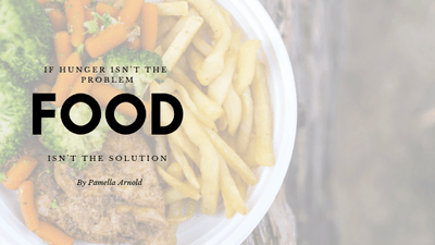 FOOD IS NOT THE SOLUTION!
