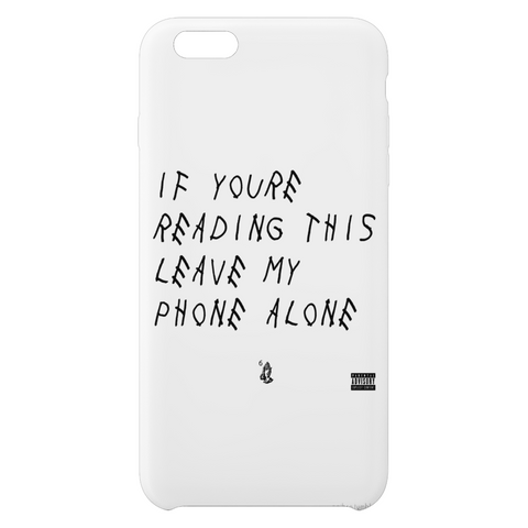 If You're Reading This Phone Case