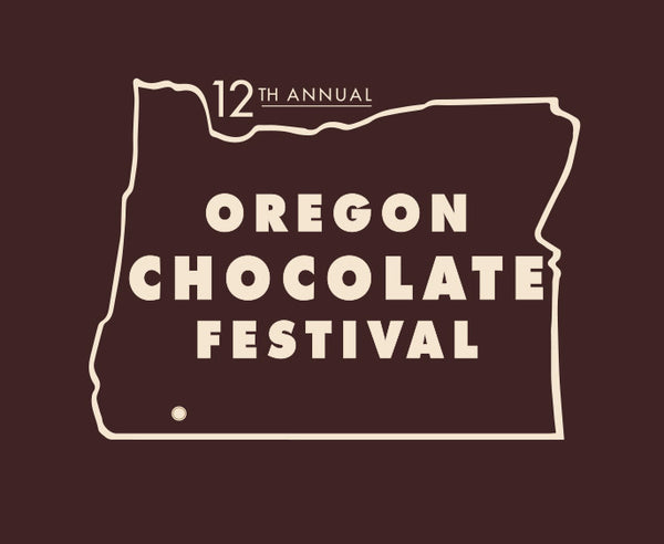 Come see us at the 12th Annual Oregon Chocolate Festival!