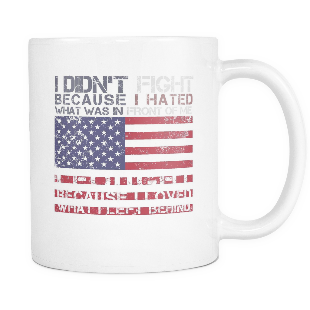 I Fought For What I Left Behind - Mug
