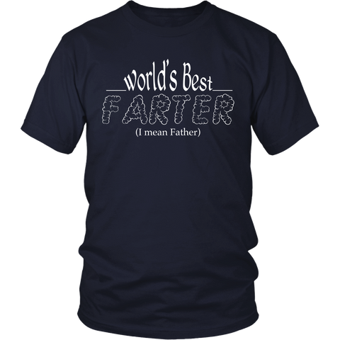 World's Best Farter, I Mean Father  - Front Design