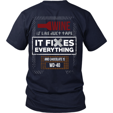 Wine Is Like Duct Tape, It fixes Everything ( And Chocolate is WD-40) - Back Design