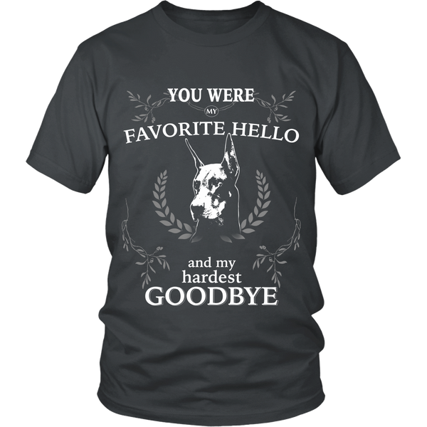 Doberman - You were my favorite hello and my hardest goodbye - front design