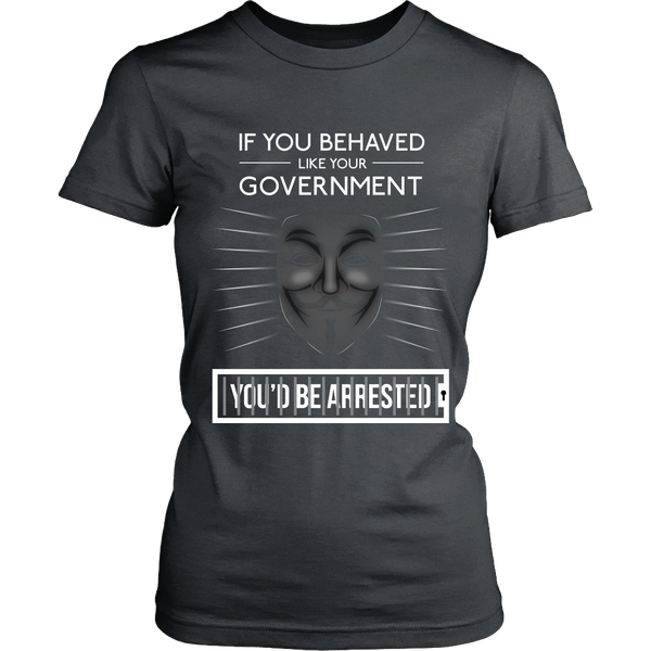 If You Behaved Like Your Government You'd Be Arrested (Bars) - Front