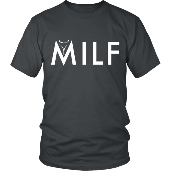 Funny Mom - MILF Shirt - Front Design