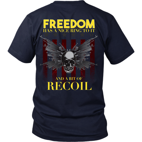 Freedom Has A Little Recoil - Back Design
