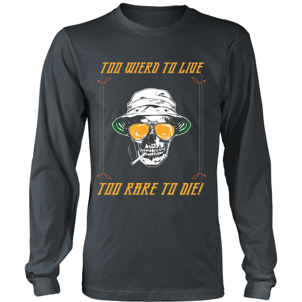Fear And Loathing - Too Weird To Live, Too Rare To Die - Front Design
