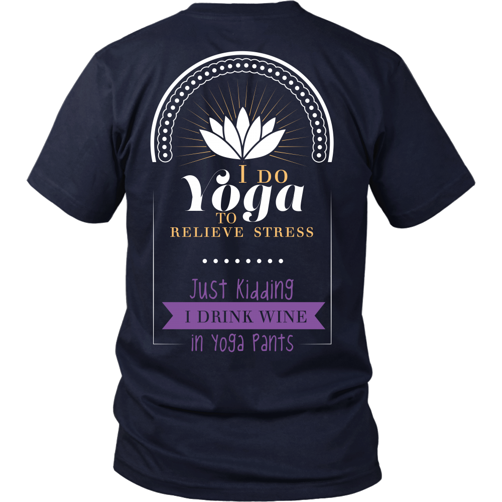 Wine Lovers - I Drink In Yoga Pants - Back Design