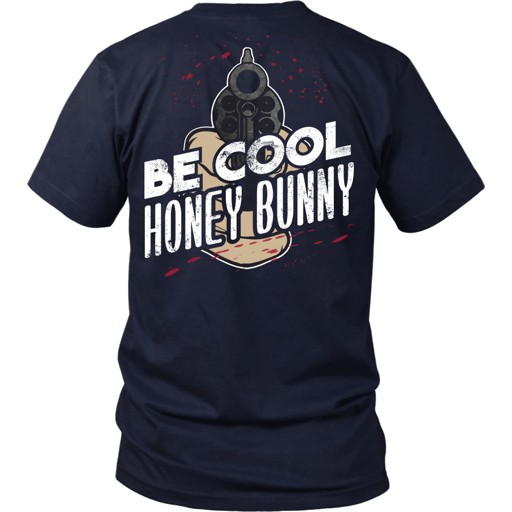 Pulp Fiction Inspired - Be Cool Honey Bunny - Back Design