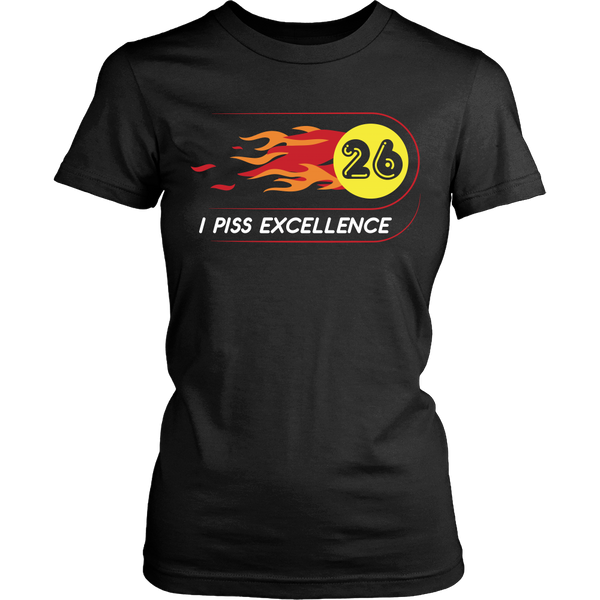 Talladega Nights - I Piss Excellence - Front Design