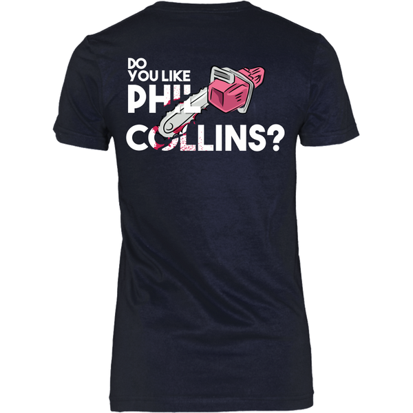 American Psycho Inspired - Do You Like Phil Collins?  - Back Design
