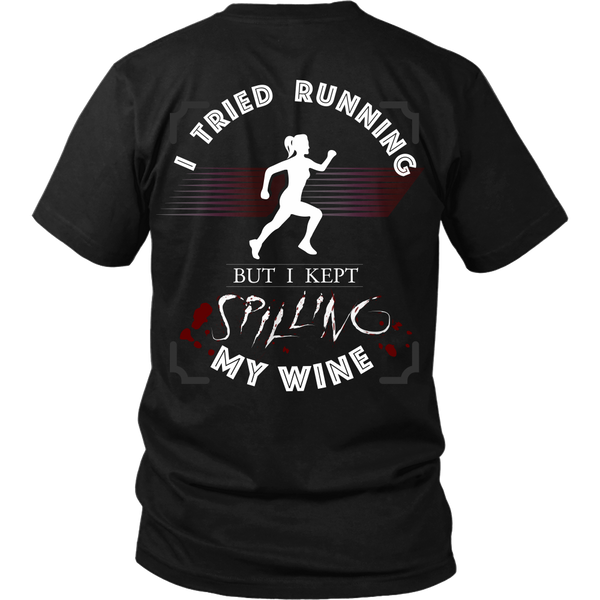 Wine - I Tried Running, But I Kept Spilling My Wine - Back Design