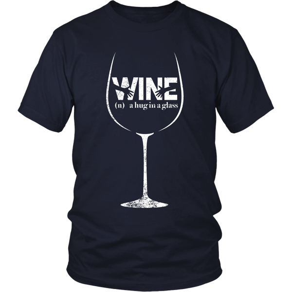 Wine - A Hug In A Glass - (Front Design)