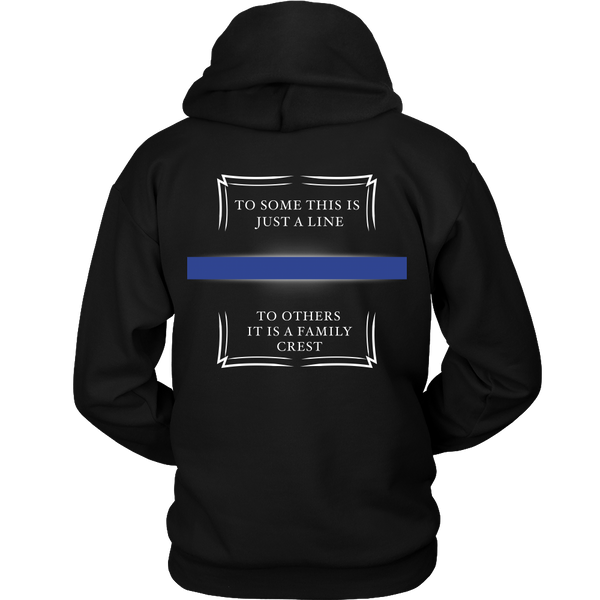 Police - To Some This Is Just A Line... To Others It's A Family Crest - Back design