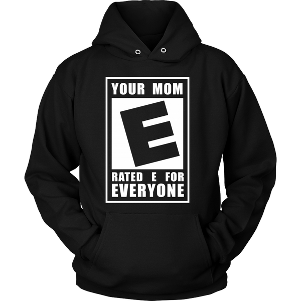 Funny Tee - Your Mom - Rated E For Everyone - Front Design