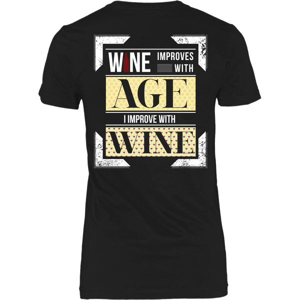 Wine - (a) Wine Improves With Age, I Improve With Wine - Back Design