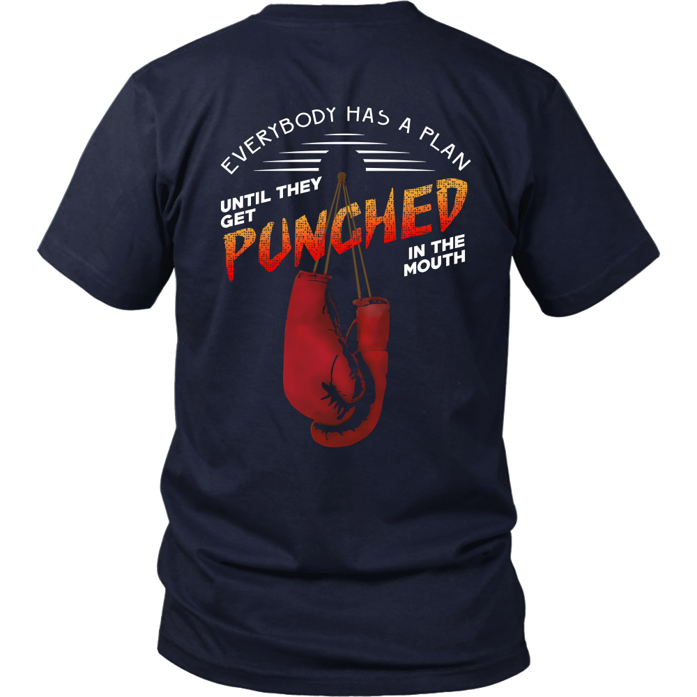 Mike Tyson Inspired - Everybody Has A Plan Until They Get Punched In The Mouth - Back Design