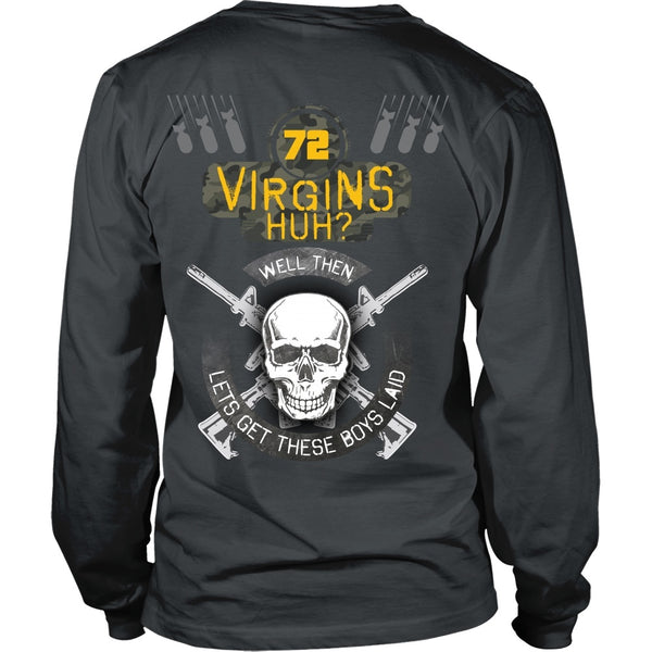 T-shirt - 72 Virgins Huh?(yellow)  Let's Get These Boys Laid - Back Design