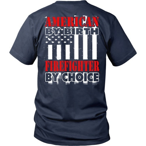 T-shirt - American By Birth - Firefighter By Choice - Back Design