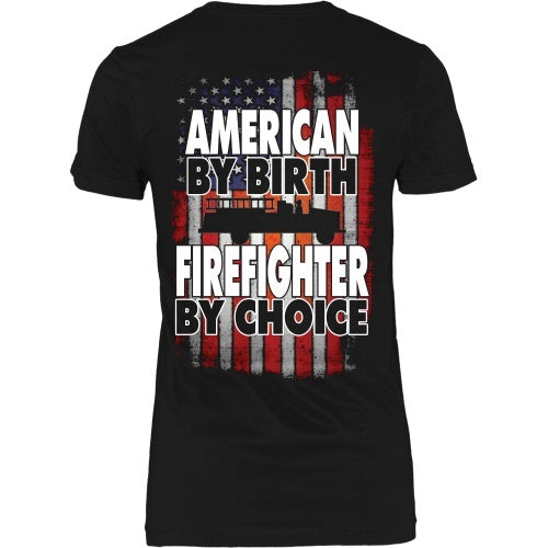 T-shirt - American By Birth Firefighter By Choice - Truck - Back Design