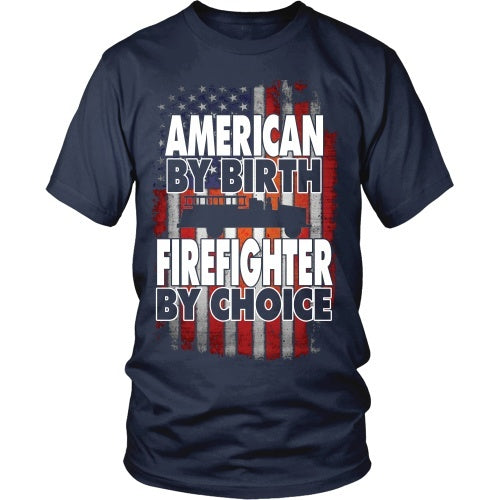 T-shirt - American By Birth Firefighter By Choice - Truck - Front Design