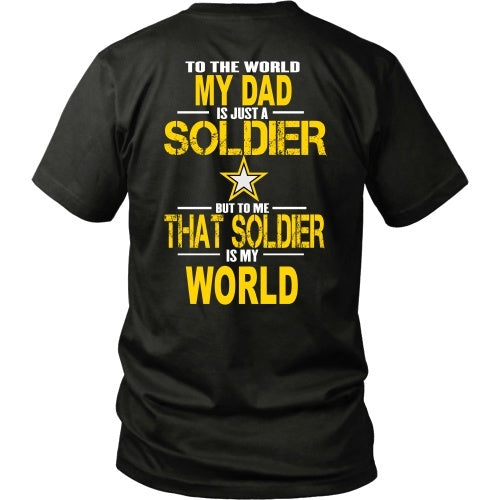 T-shirt - Army-To The World My Dad Is A Soldier - Back