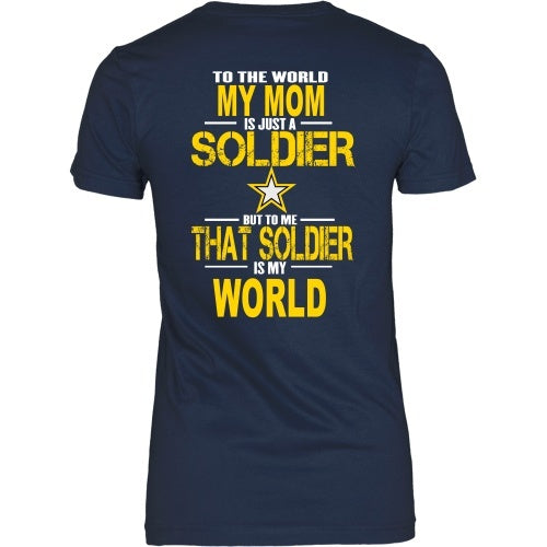 T-shirt - Army-To The World My Mom Is A Soldier - Back