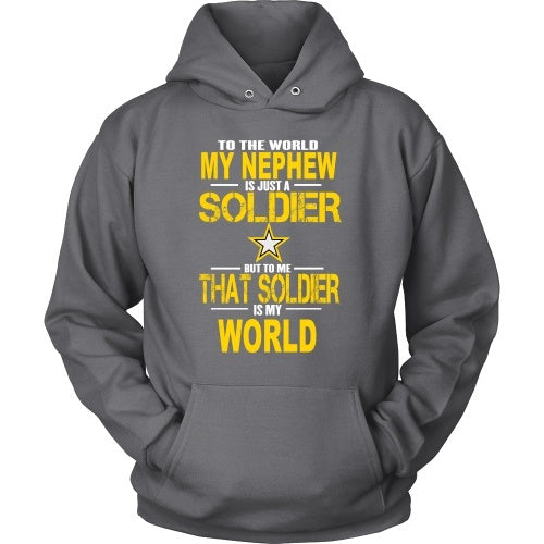 T-shirt - Army-To The World My Nephew Is A Soldier