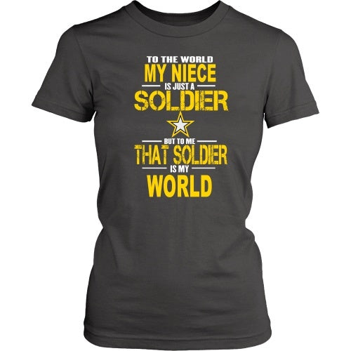 T-shirt - Army-To The World My Niece Is A Soldier