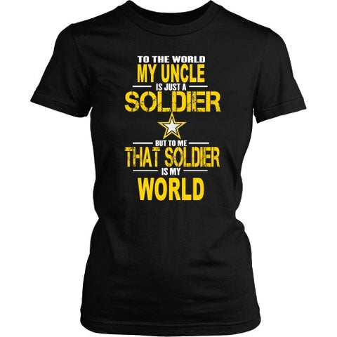 T-shirt - Army-To The World My Uncle Is A Soldier