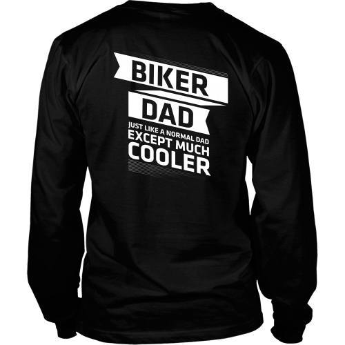 T-shirt - Biker Dad - Just Like A Normal Dad But Cooler - Back Design
