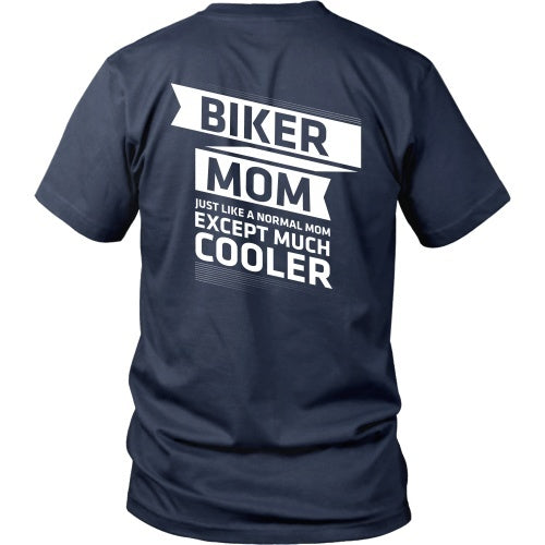 T-shirt - Biker Mom - Just Like A Normal Mom But Cooler - Back Design