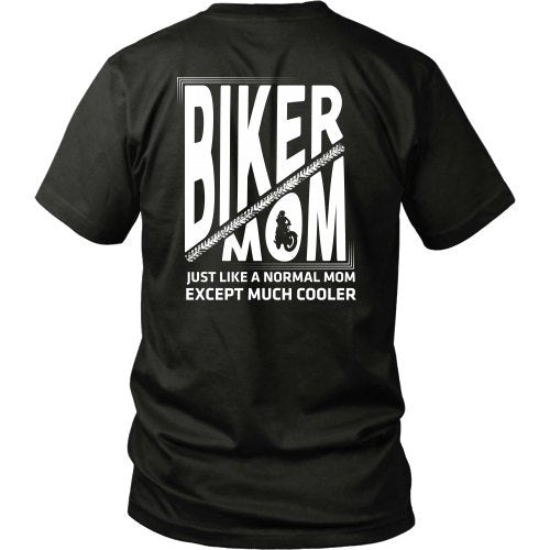 T-shirt - Biker Mom2 - Just Like A Normal Mom But Cooler Design 2 - Back Design