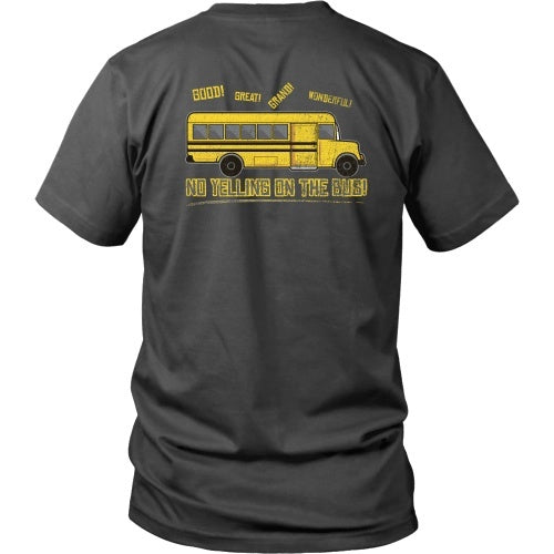 T-shirt - Billy Madison - No Yelling On The Bus! - Back Design