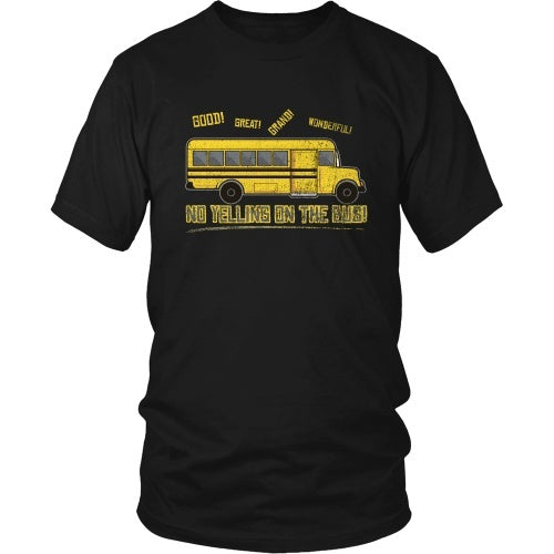 T-shirt - Billy Madison - No Yelling On The Bus! - Front Design