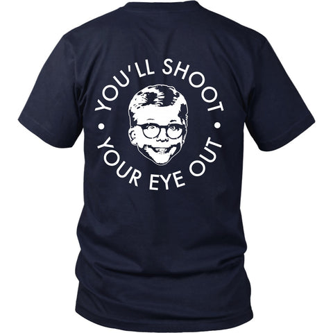 T-shirt - Christmas Story - You'll Shoot Your Eye Out - Back Design