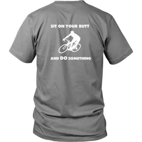 T-shirt - Cycling Tee - Sit On Your Butt And Do Something - Back