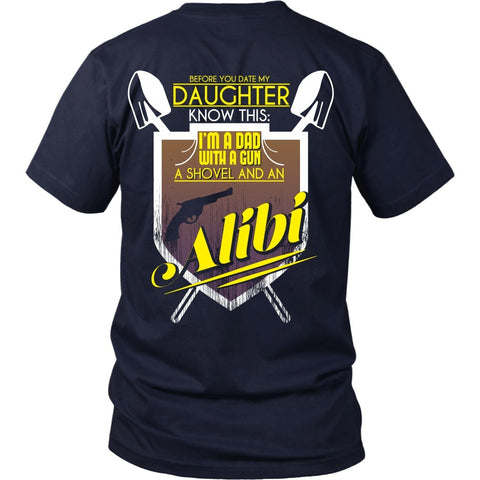 T-shirt - Dad - I Have A Gun, A Shovel And An Alibi - Back Design