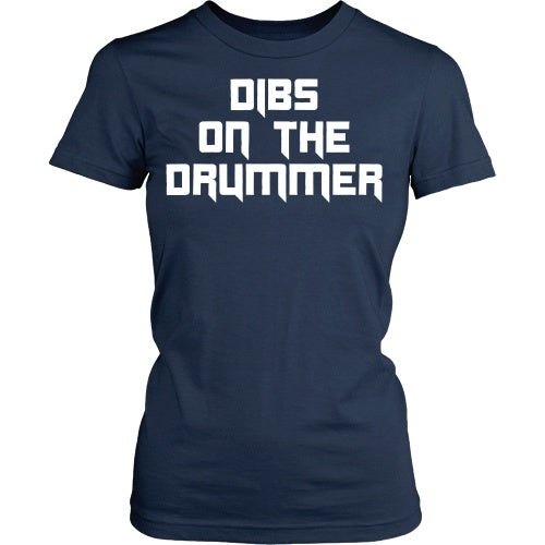 T-shirt - Dibs On The Drummer Tee - Front
