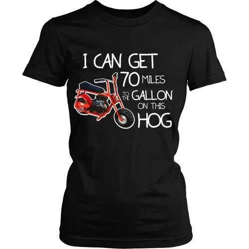 T-shirt - Dumb And Dumber:  I Can Get 70 Miles To The Gallon On This Hog - Front