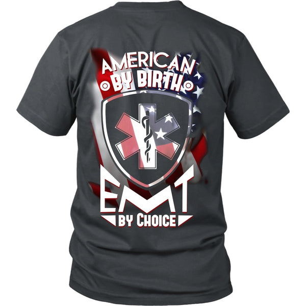 T-shirt - EMT - American By Birth, EMT By Choice - Back Design