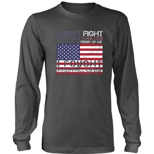 T-shirt - I Fought For What I Left Behind - Front Design