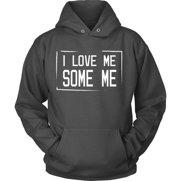 T-shirt - I Love Me Some Me (A) - Front Design