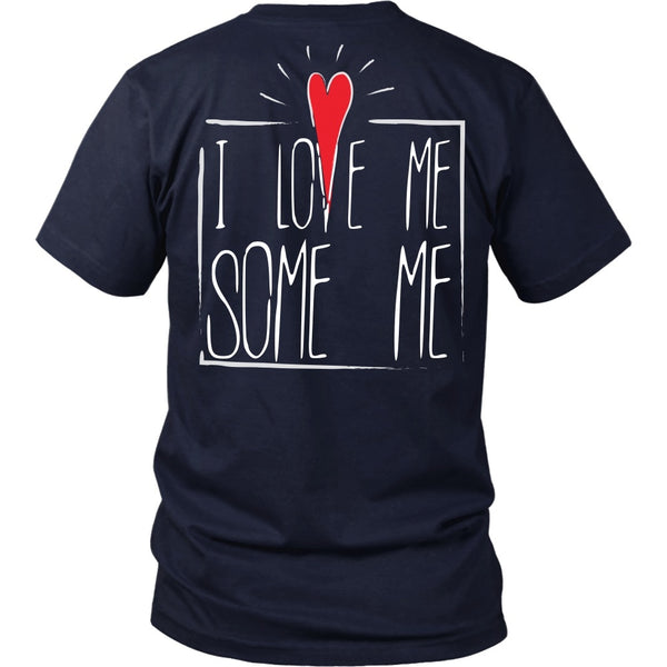 T-shirt - I Love Me Some Me - Back  Design