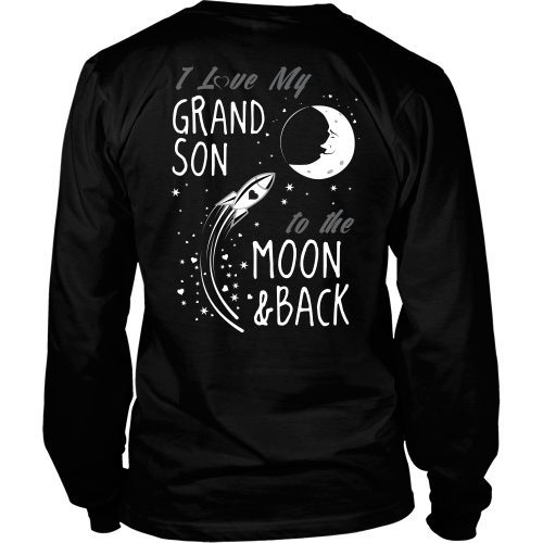 T-shirt - I Love My Grandson To The Moon And Back - Back